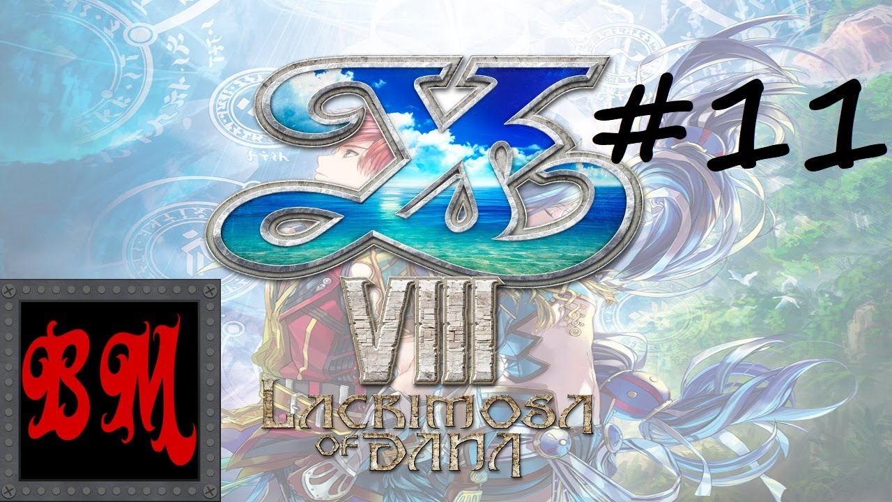 Lets Play Ys VIII: Lacrimosa of Dana - Part 21 - YouTube