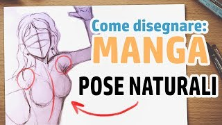 TUTORIAL- Come disegnare POSE NATURALI ai vostri personaggi