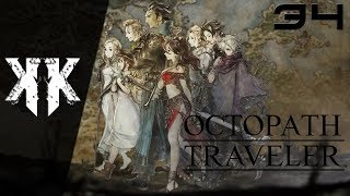 Let's Play - Octopath Traveler | Episode 34 : Remise en question ( NC )