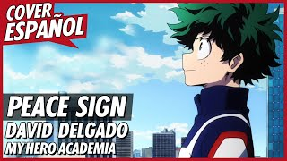 "Boku no Hero Academia Opening 2 ""Peace Sign"" (Cover Español..."