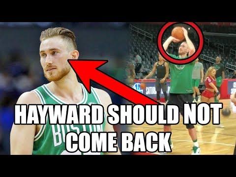 Why Gordon Hayward Should NOT Come Back To The Celtics This NBA Season