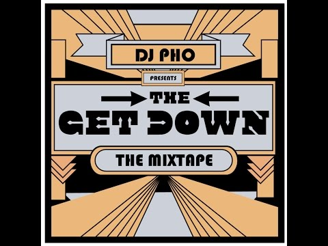 The Get Down (The Mixtape)