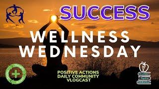 🌿 🍎 Wellness Wednesday 😃Success, Éxito Oct 21 2020 Week 7