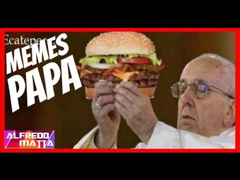 México: Memes Del Papa En Mexico
