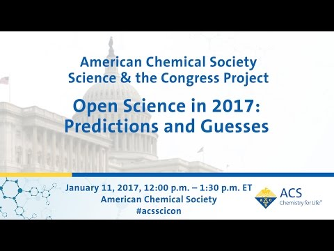 "ACS Science & the Congress Project : ""Open Science in 2017: Predictions and Guesses"""