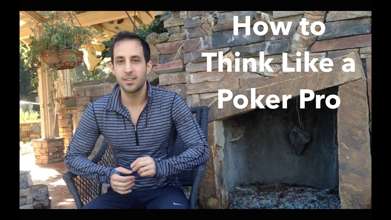 The think like a poker pro system