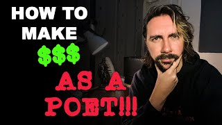 How To Make Money As A Poet!