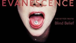Evanescence - Blind Belief (Lyric Video)