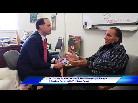 Dr. Carlos Alberto Torres Global Citizenship Education Interview Series with Emiliano Bosio