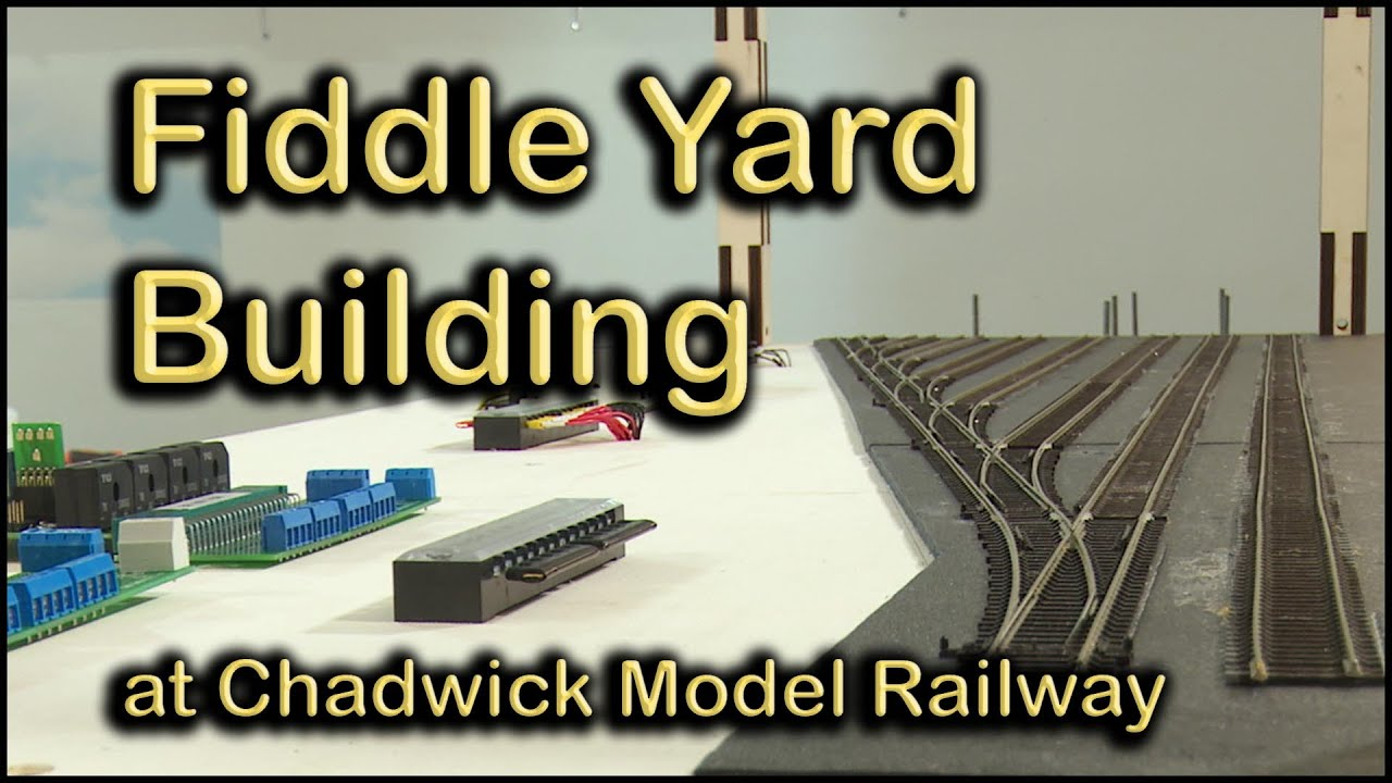 Building A Fiddle Yard At Chadwick Model Railway 117 Youtube