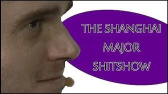 The Shanghai Major Shitshow