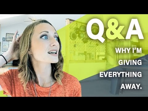 Why I'm GIVING everything away | Messy Minimalist Q&A