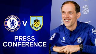 Thomas Tuchel On The Premier League & His Big Ambitions: Chelsea v Burnley | Premier League