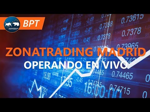 Trading en vivo | Zonatrading MADRID