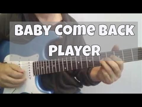 Baby Come Back (Player) Note for Note Guitar Solo Lesson