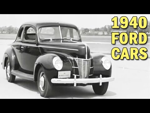 1940 Ford Cars New Improvements Ford Motor Co Promotional Film Ca 1940 Youtube