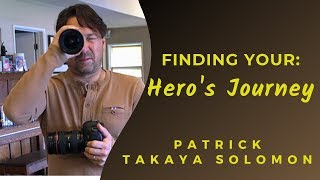 Discover Your Hero's Journey | Patrick Solomon