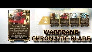 Warframe - Chromatic Blade (Excalibur Augment)