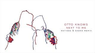 Play Next to Me (Matisse & Sadko Remix)