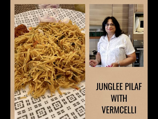 ANGLO-INDIAN JUNGLEE PULAO WITH VERMICELLI/ LEARN HOW TO MAKE VERMICELLI PULAO/ JUNGLEE PILAF