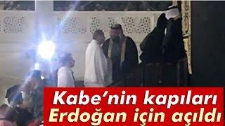 Kabe'nin Kapıları Erdoğan İçin Açıldı