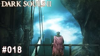 DARK SOULS 2 | #018 - Dehnwache (Bosskampf) | Let's Play Dark Souls (Deutsch/German)