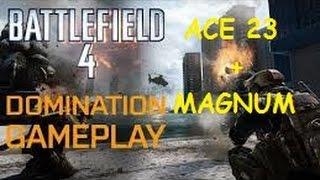 BF4 - ACE 23 + MAGNUM = QUIT DOS NEWBAS  (GAMEPLAY 40-3)