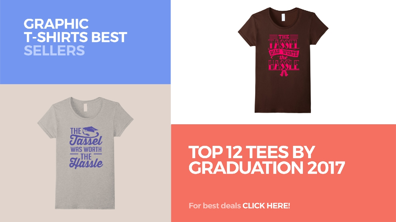 a9b818472894 Top 12 Tees By Graduation 2017    Graphic T-Shirts Best Sellers ...