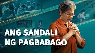 """Tagalog Christian Movie """"Ang Sandali ng Pagbabago"""""""