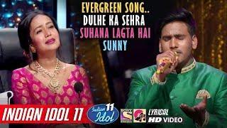 Sunny Indian Idol 11 - Dulhe Ka Sehra Suhana Lagta Hai - Neha Kakkar - Vishal - 2020