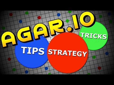 Tips Tricks and Strategies for agar.io –...