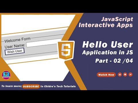 02 - Hello User JavaScript Interactive Application - Coding Structure