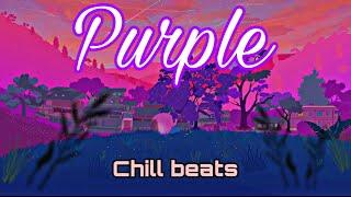 Purple - chill beats [prod. By Serotonin Dose]