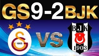 Galatasaray 9-2 Beşiktaş