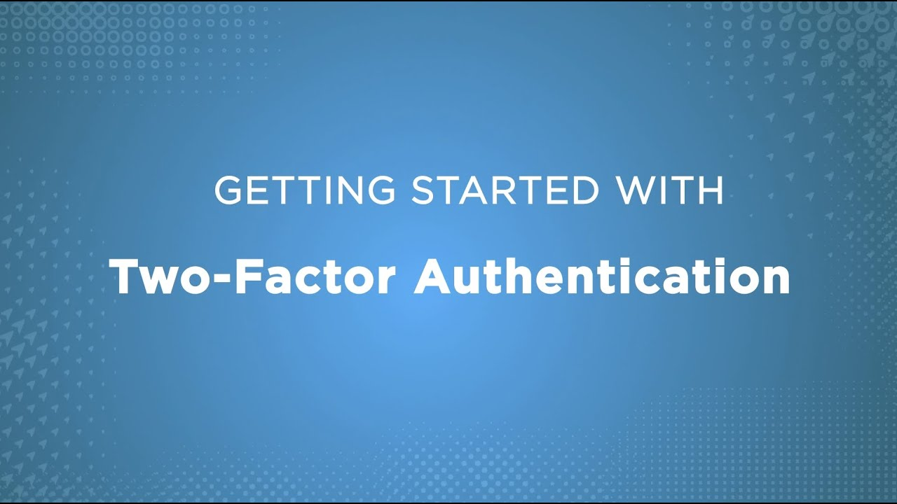 Getting Started with DUO Two-Factor Authentication