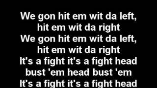 Three 6 Mafia - Its A Fight lyrics