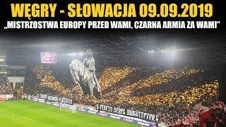 CHOREO: Hungary - Slovakia 09.09.2019