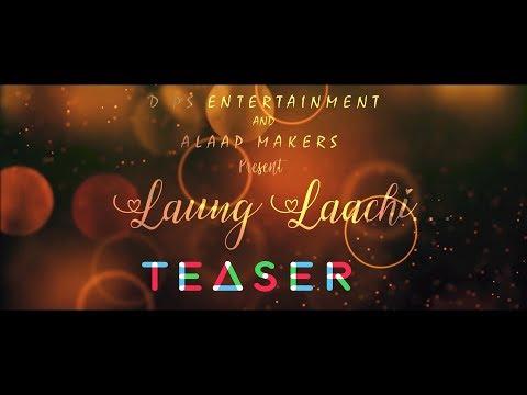 #launglaachiLaung Laachi Title Song Mannat Noor | Teaser | Singer Shalu
