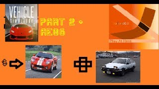 ROBLOX Vehicle Simmulator PART 2 BUYING FORD GT+ WHAT IS AE86