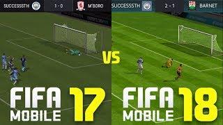 Fifa 17 Mobile vs Fifa 18 Mobile (Gameplay)