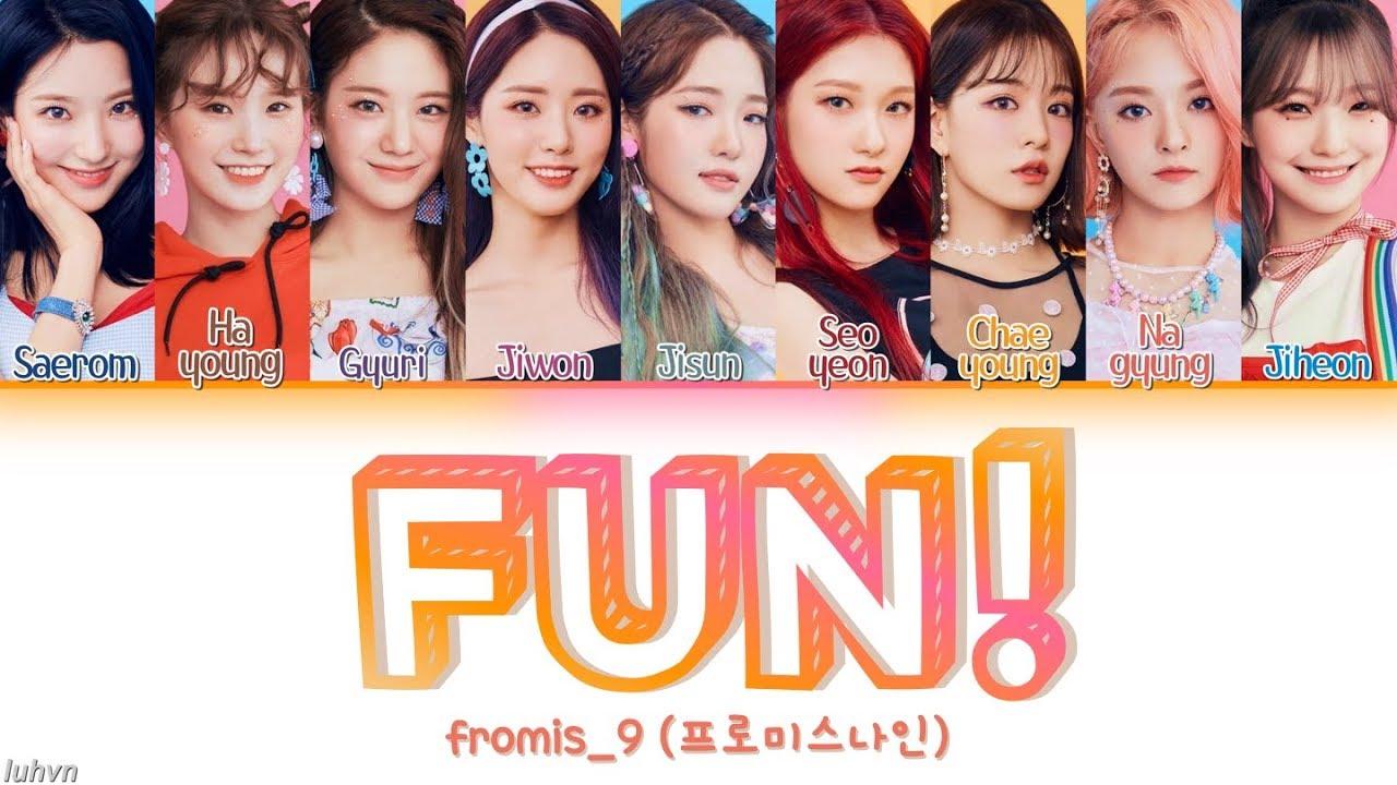 Download fromis_9 (프로미스나인) – 'FUN!' LYRICS [HAN ROM ENG COLOR CODED] 가사