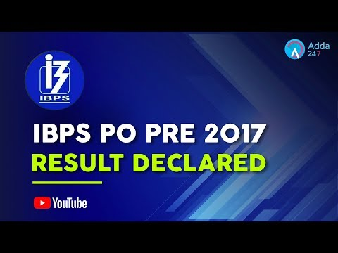 IBPS PO PRE 2017 - RESULT DECLARED -  Online Coaching for SBI IBPS Bank PO