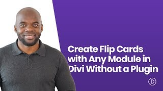 How to Create Flip Cards with Any Module in Divi Without a Plugin