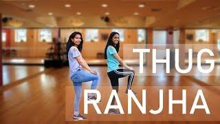 Thug Ranjha | AKASA | Muskan & Harshita | DANCE CHOREOGRAPHY