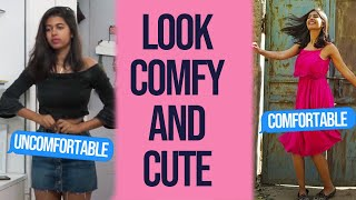 How To Be Comfortable and still LOOK GOOD!   Sejal Kumar