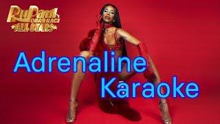 RuPaul - Adrenaline (Karaoke) with Lyrics