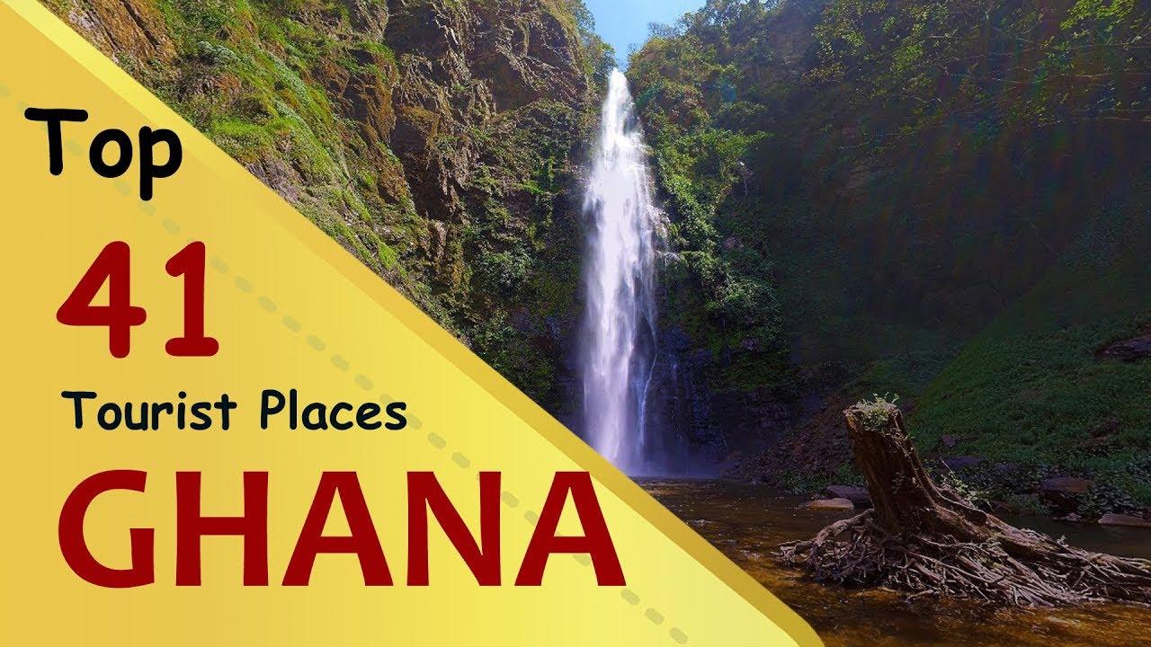 Ghana Top 41 Tourist Places Ghana Tourism Youtube