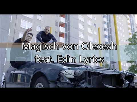 Olexesh feat. Edin Magisch Lyrics
