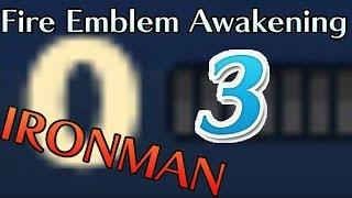 Someone died Fire Emblem Awakening IRONMAN Pt 3 Ch