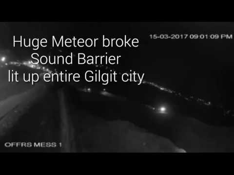 Huge meteor broke Sound barrier, lit up entire Gilgit city